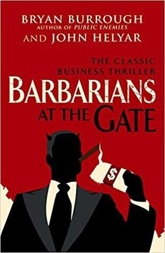 Barbarians at the Gate, de Burrough & Helyar
