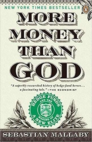 More Money Than God, de Sebastian Mallaby