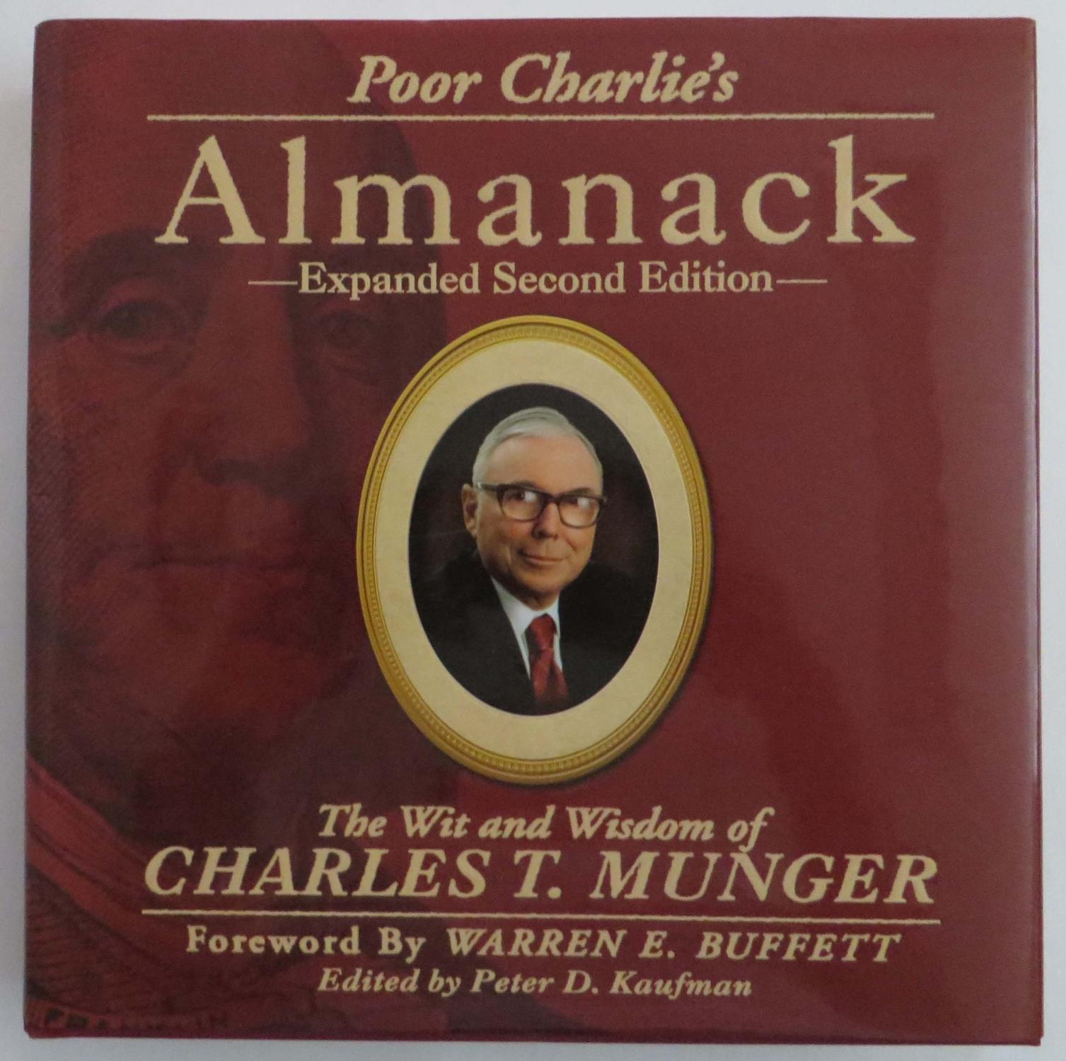 Poor Charlie's Almanack – The Wit and Wisdom of Charles T. Munger, de Peter D. Kaufman
