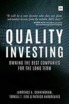 Quality Investing, de Lawrence Cunningham, Torkell Eide and Patrick Hargreaves