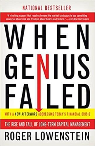 When Genius Failed, de Roger Lowenstein