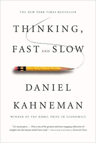 Thinking Fast and Slow, de Daniel Kahneman