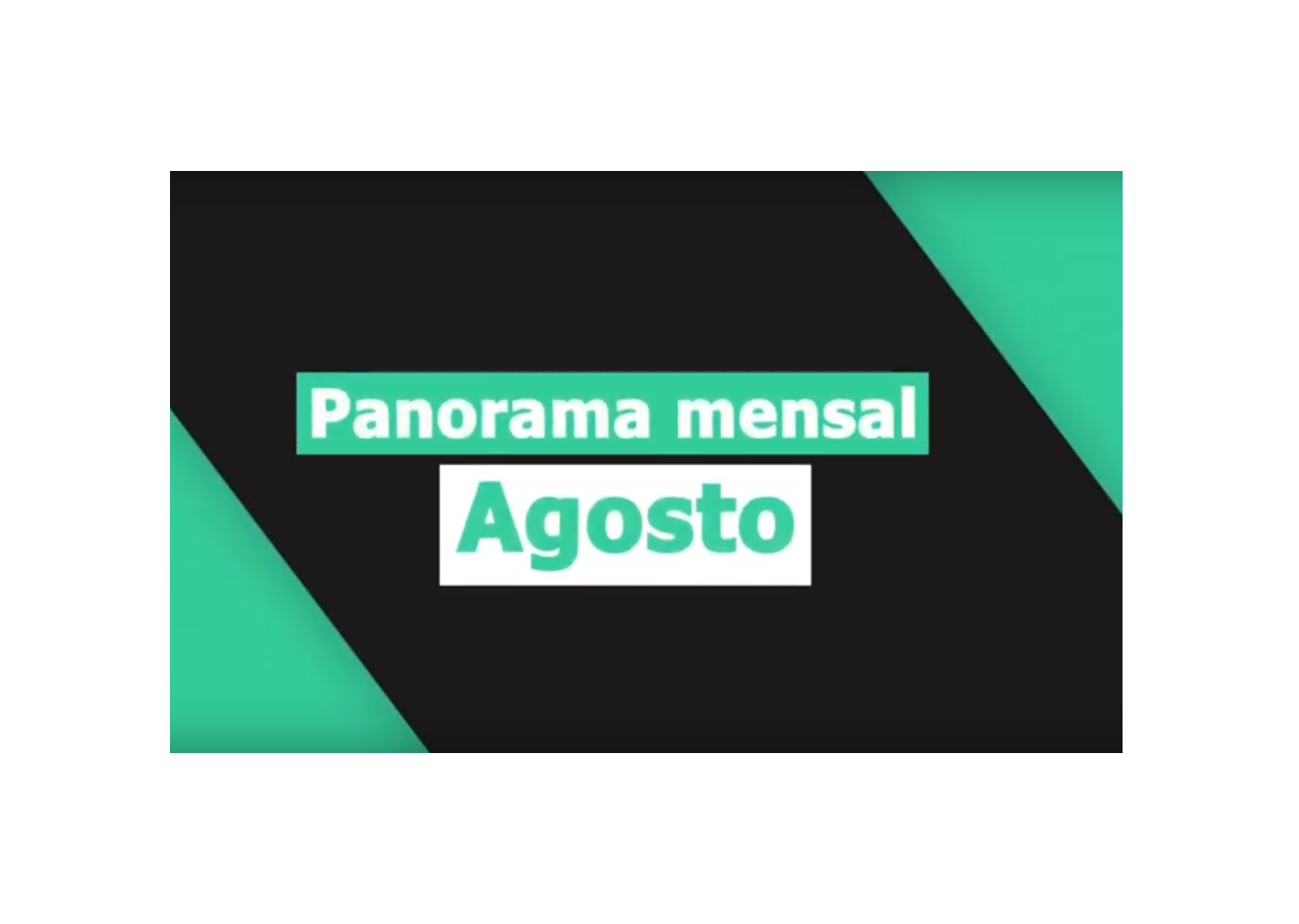 Panorama de agosto de 2019 do Equitas Selection