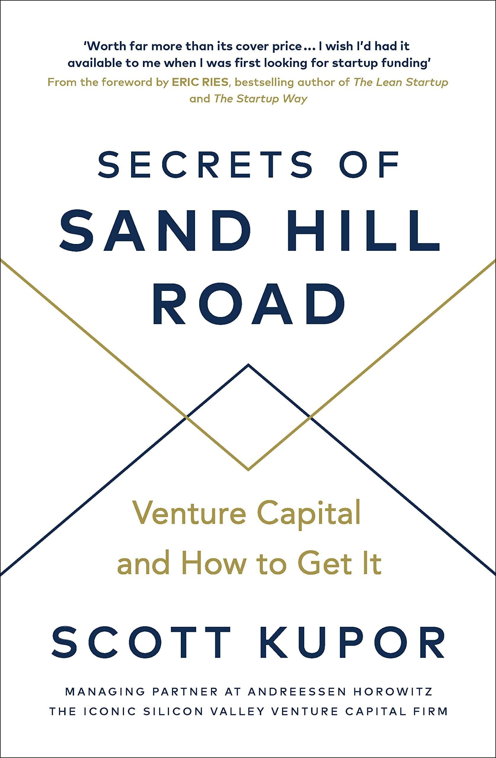 The secret of sand hill road