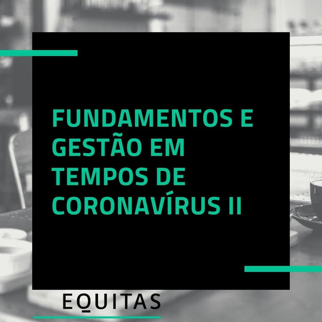 Fundamentos e gestão em tempo de coronavírus – vídeo I