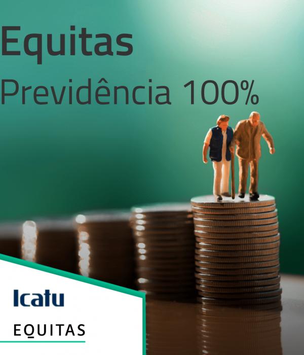 Equitas Previdência 100%