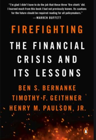 Firefighting – The Financial Crisis and Its Lessons