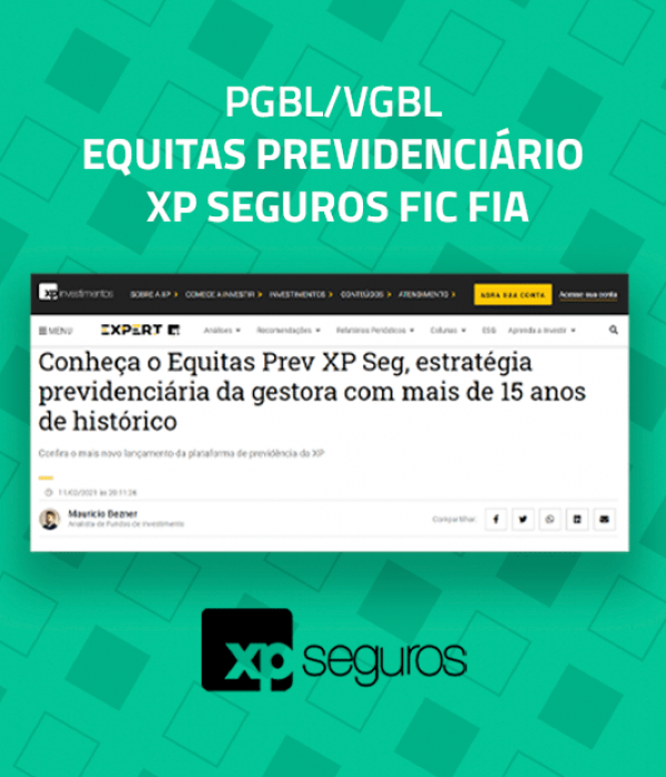 Conheça o Equitas Previdenciário XP Seguros FIC FIA