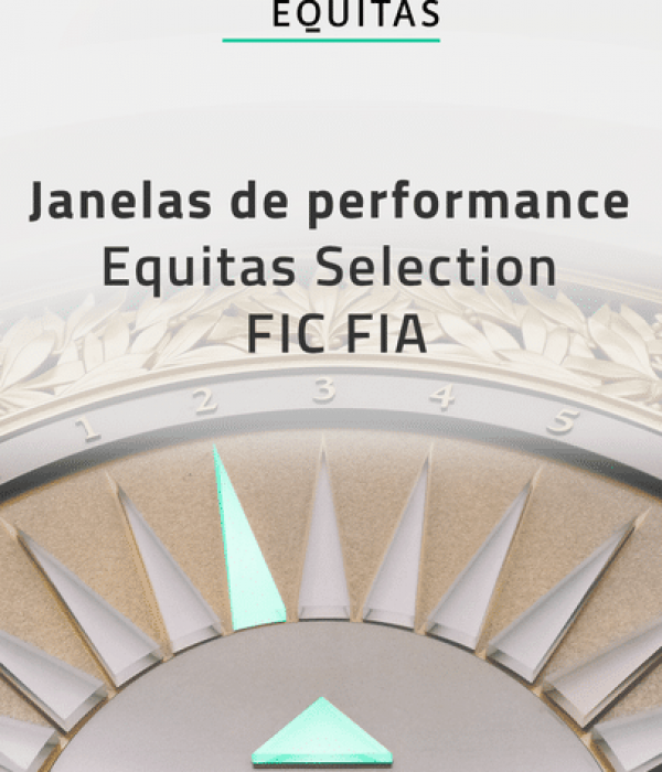 Janelas de performance Equitas Selection FIC FIA
