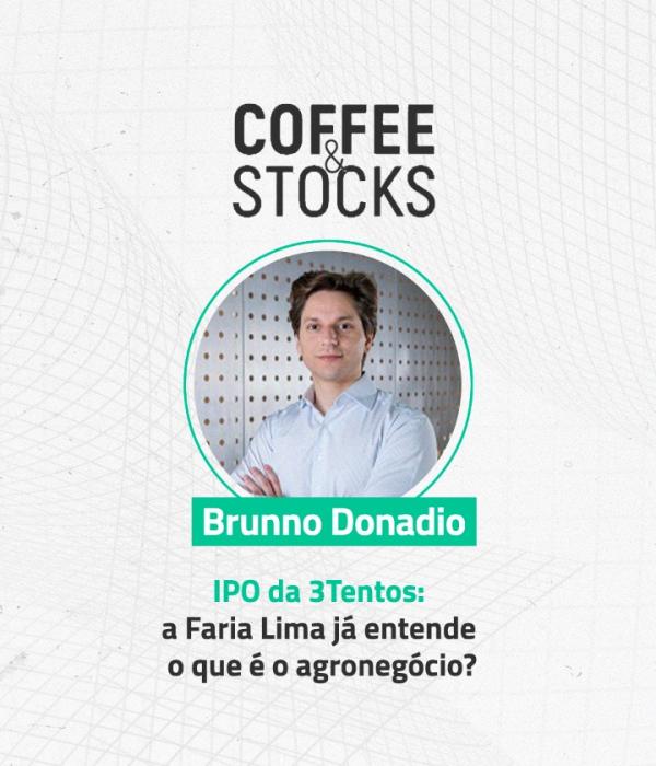 IPO da 3tentos: A Faria Lima já entende o agronegócio? StockPickers